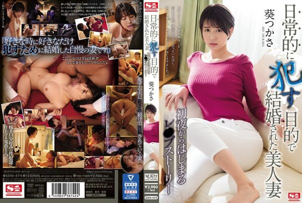 [SSNI-474] A Beautiful Wife Whose Husband Married Her So He Could Fuck Her On A Daily Basis. The Story Of D******e That Begins On Their Wedding Night. Tsukasa Aoi