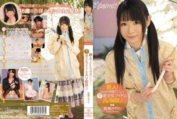 [KAWD-378] New Face! kawaii Exclusive Debut – 18-Years-Old! Beautiful Idol Gets Naughty Sayaka Otonashi