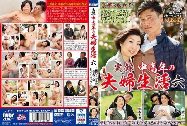 NFD-029 Memoir Middle-aged Couple Life Sixty-three Couples Have A Fulfilling Sex Life