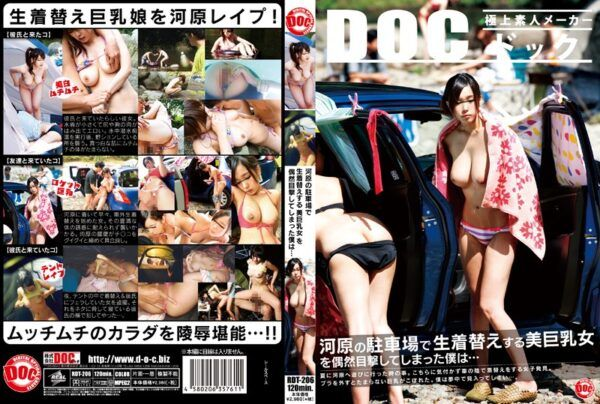 RDT-206 Is That I Had Witnessed The Beauty Busty Woman To Raw Change Of Clothes In The Dry River Bed Of The Parking Lot Accident …